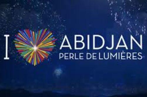 Article : Abidjan perle de Lumières bien plus que des illuminations